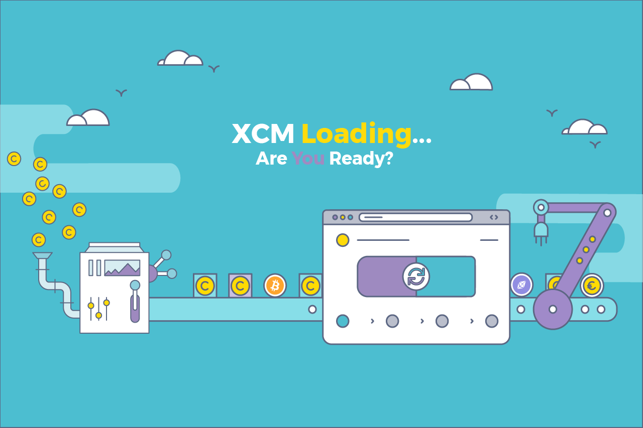 XCM is Coming – Are You Ready?