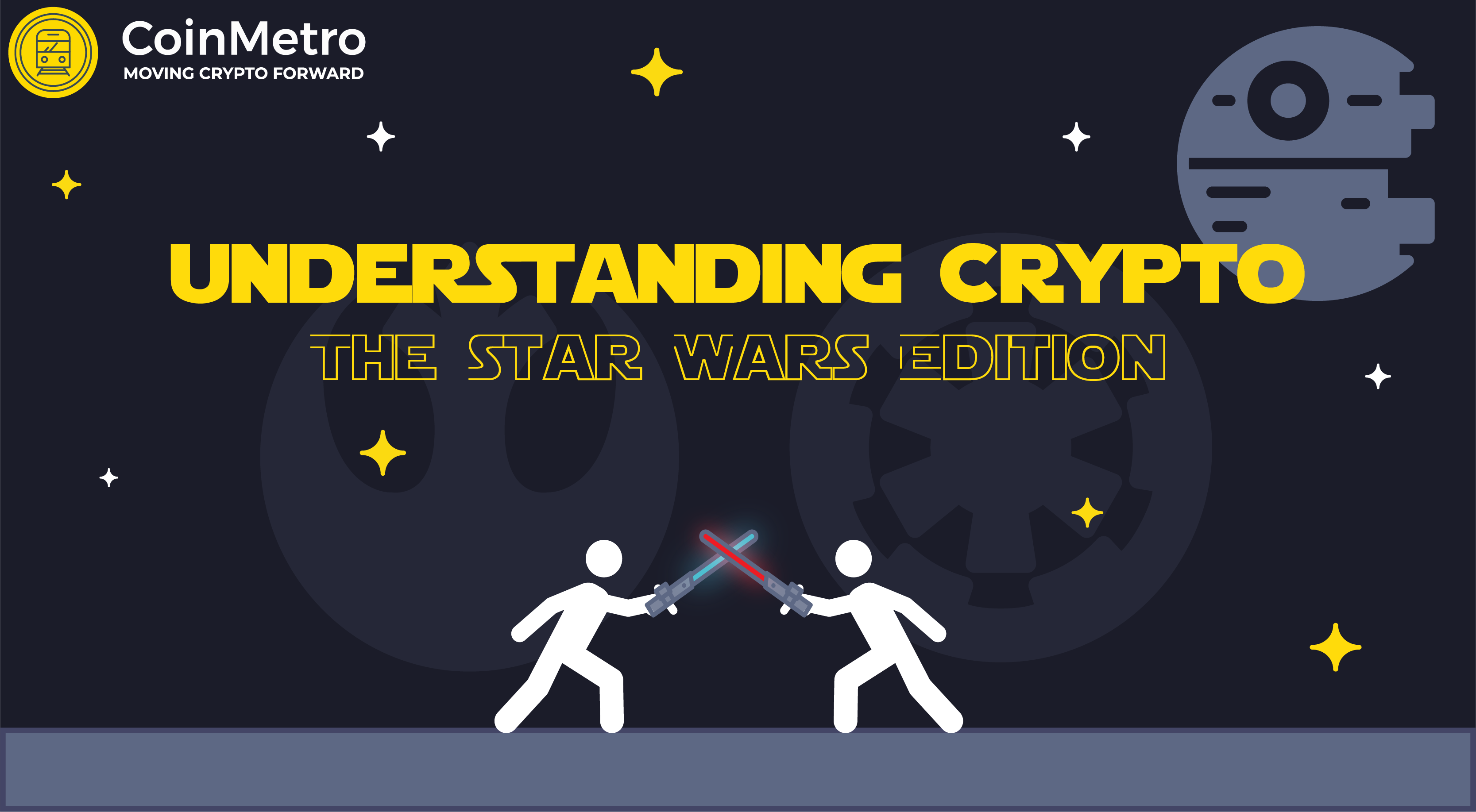 Understanding Crypto – The Star Wars Edition - CoinMetro