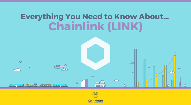 What is Chainlink LINK and How to Trade on Crypto Exchange CoinMetro