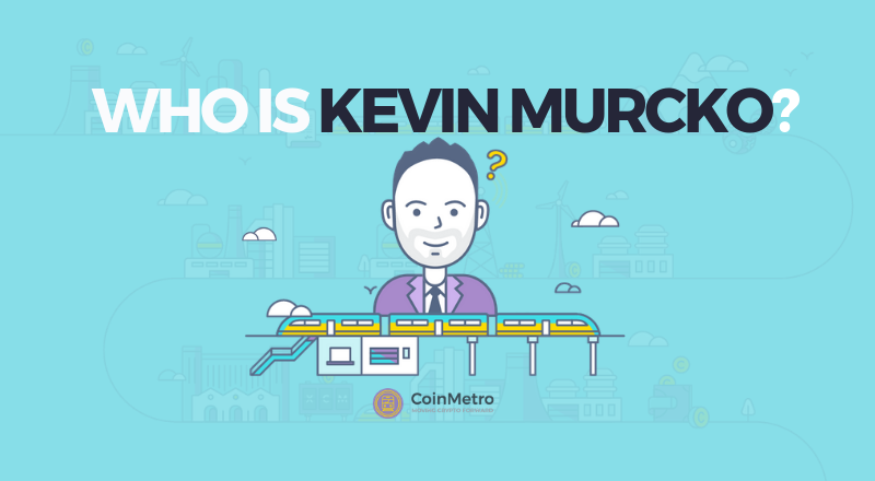 Learn More About CoinMetro's CEO Kevin Murcko
