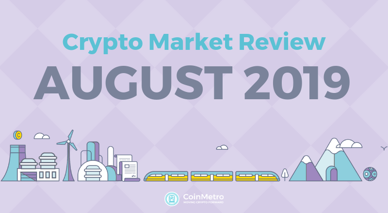 August 2019 Crypto Market Review