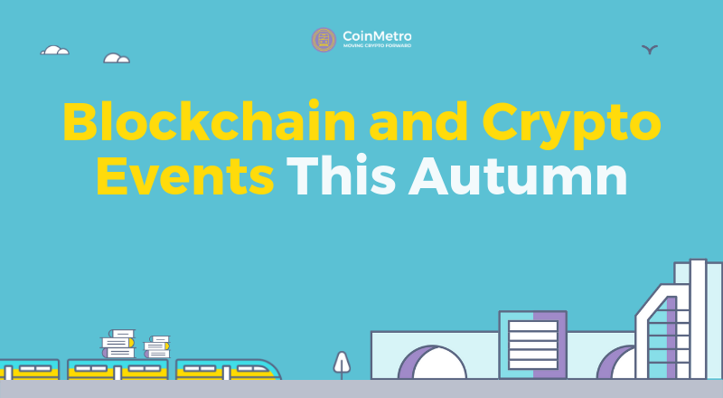 Blockchain and Crypto Events This Autumn