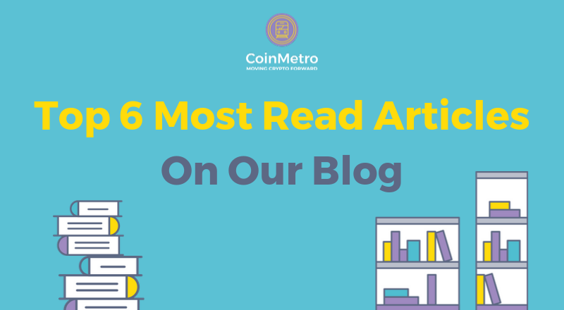 Top 6 Most Read Articles On Our Blog