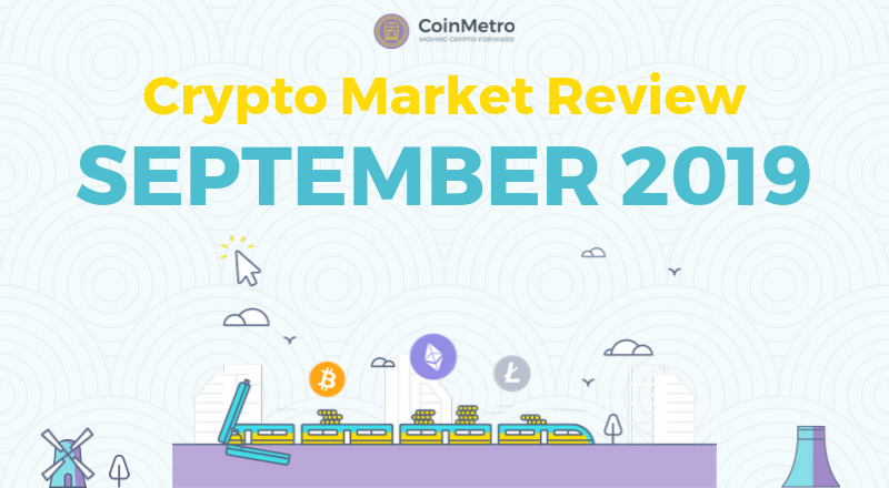 September 2019 Crypto Market Review