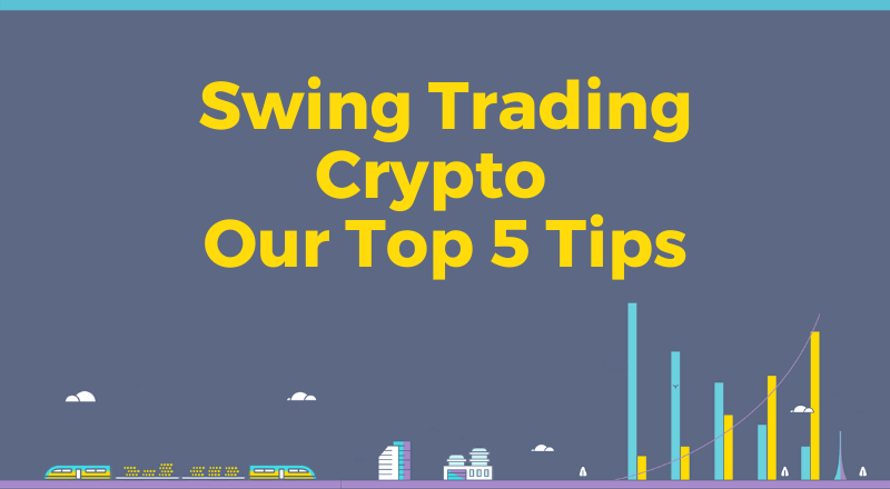 how to do swing trading cryptocurrency