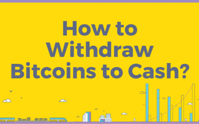 How to Withdraw Bitcoins to Cash?